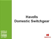 PRESENTATION ON HAVELLS DOMESTIC SWITCHGEAR