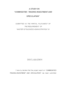 "A STUDY ON ""COMMODITIES TRADING-INVESTMENT AND SPECULATION"""