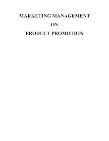 Project on Marketing Management on Product Promotion