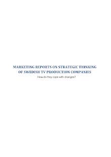 Marketing Reports on Strategic thinking of Swedish TV production companies
