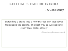 Case study of Kellogg's failure in India