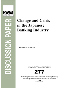 Discussion Paper on Change and Crisis in the Japanese Banking Industry