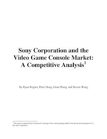 Sony Corporation and the  Video Game Console Market: A Competitive Analysis