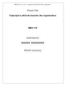 Project Reports on Employee Attitude Towards The Organization