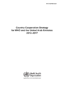 Country Cooperation Strategy for WHO and the United Arab Emirates  2012–2017