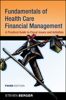 Fundamentals of Health Care Financial Management
