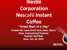 """Nestlé Corporation Nescafé Instant Coffee""""Great Start of a Day"""""""