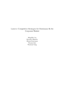 Lenovo: Competitive Strategies for Dominance In the Corporate Market