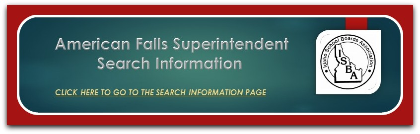 American Falls Superintendent Search Information