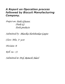 Process Layout in  a biscuit factory . PARLE-G buscuits ( MAnufacturing and OPeration management)