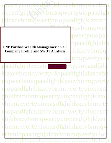 BNP Paribas Wealth Management S.A. : Company Profile and SWOT Analysis
