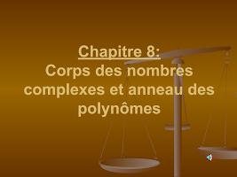 Corps des nombres complexes et anneau des polynômes.ppt