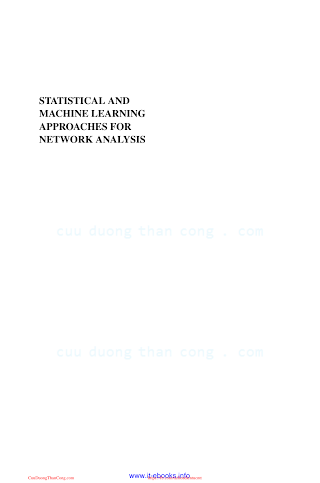 Statistical and Machine Learning Approaches for Network Analysis [Dehmer _ Basak 2012-08-07].pdf
