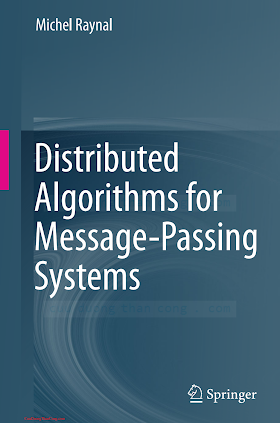 3642381227 {7DEF82E9} Distributed Algorithms for Message-Passing Systems [Raynal 2013-06-29].pdf