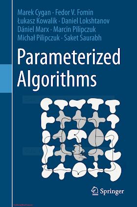 3319212745 {A107887B} Parameterized Algorithms [Cygan et al. 2015-09-14].pdf