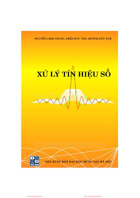 ĐHQG.Xử Lý Tín Hiệu Số - Nguyễn Linh Trung & Trần Đức Tân, 273 Trang.pdf