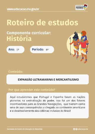EXPANSÃO ULTRAMARINA E MERCANTILISMO