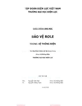 ĐHĐL.Bảo Vệ Rơle Trong Hệ Thống Điện - Ths. Nguyễn Văn Đạt & Ts. Nguyễn Đăng Toản, 158 Trang.pdf