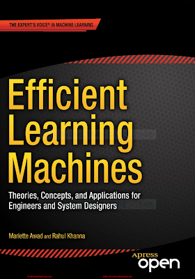 Efficient Learning Machines_ Theories, Concepts, and Applications for Engineers and System Designers [Awad _ Khanna 2015-04-30].pdf