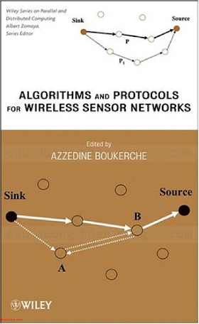 0471798134 {BC4916F6} Algorithms and Protocols for Wireless Sensor Networks [Boukerche 2008-10-24].pdf