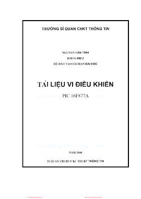 Tài Liệu Vi Điều Khiển Pic 16f877a - Nguyễn Văn Tình.pdf