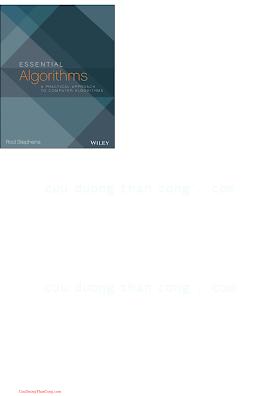 1118612108 {722020B3} Essential Algorithms_ A Practical Approach to Computer Algorithms [Stephens 2013-08-12].pdf