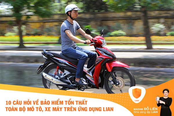 Tổng hợp 10 câu hỏi về bảo hiểm Tổn thất toàn bộ xe mô tô, xe máy trên ứng dụng LIAN