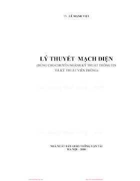 Lý Thuyết Mạch Điện (NXB Giao Thông Vận Tải 2008) - Ts.Lê Mạnh Việt, 320 Trang.pdf
