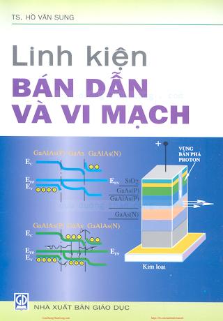 Linh Kiện Bán Dẫn Và Vi Mạch - Ts.Hồ Văn Sung, 197 Trang.pdf