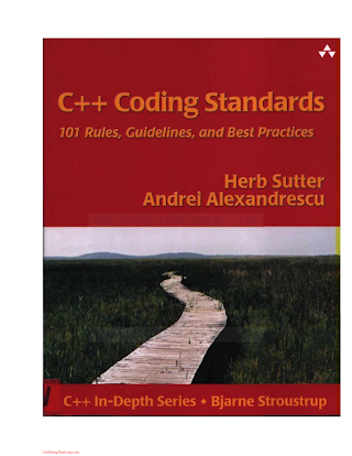 C++ Coding Standards - 101 Rules Guidelines and Best Practices 2005.pdf