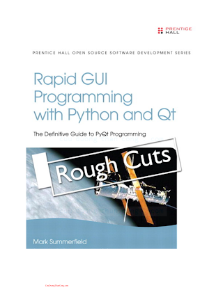 Rapid GUI Programming with Python and Qt The Definitive Guide to PyQt Programming.pdf