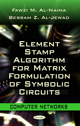 161761243X {EA6345B8} Element Stamp Algorithm for Matrix Formulation of Symbolic Circuits [Al-Naima _ Al-Jewad 2010].pdf