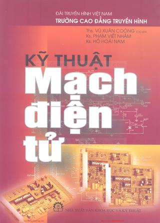 Kỹ Thuật Mạch Điện Tử - Ths. Vũ Xuân Coóng, 282 Trang.pdf