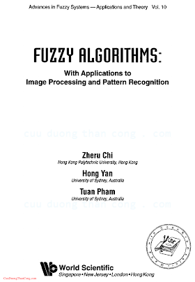 9810226977 {ACA002BA} Fuzzy Algorithms_ With Applications to Image Processing and Pattern Recognition [Chi, Yan _ Pham 1996-12].pdf