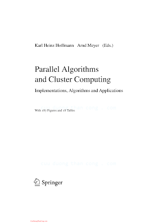3540335390 {F4062DBF} Parallel Algorithms and Cluster Computing_ Implementations, Algorithms and Applications [Hoffmann _ Meyer 2006-07-26].pdf