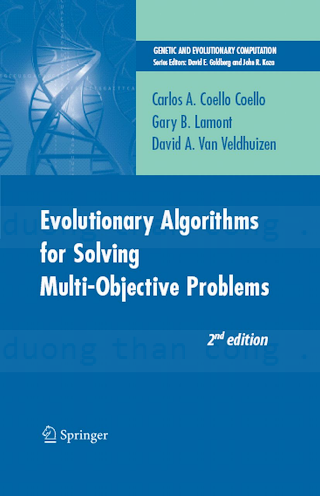 0387332545 {06E5A01C} Evolutionary Algorithms for Solving Multi-Objective Problems [Coello, Lamont _ van Veldhuizen 2007-09-18].pdf