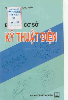 Bài Tập Cơ Sở Kỹ Thuật Điện - Pgs.Ts.Thân Ngọc Hoàn, 258 Trang.pdf
