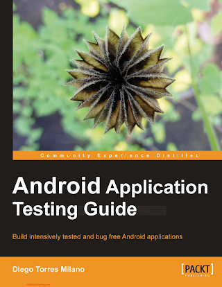 1849513503 {08466624} Android Application Testing Guide [Milano 2011-06-23].pdf