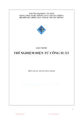 ĐHCT.Giáo Trình Thí Nghiệm Điện Tử Công Suất - Đoàn Hoà Minh, 75 Trang.pdf