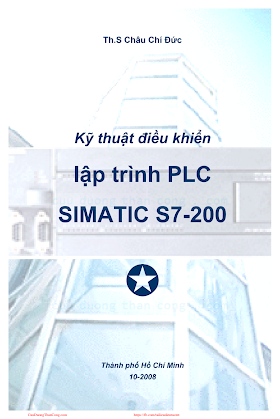 Kỹ Thuật Lập Trình PLC Simatic S7-200 - Ths. Châu Trí Đức, 286 Trang.pdf