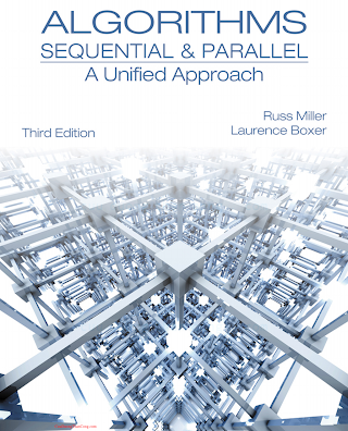 1133366805 {13F75D3E} Algorithms_ Sequential and Parallel_ A Unified Approach (3rd ed.) [Miller _ Boxer 2012-12-20].pdf