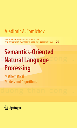 0387729240 {5F2CB131} Semantics-Oriented Natural Language Processing_ Mathematical Models and Algorithms [Fomichov 2009-12-04].pdf