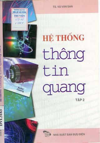 Hệ Thống Thông Tin Quang Tập 2 - Ts. Vũ Văn San, 326 Trang.pdf