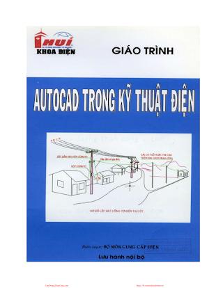 ĐHCN.Giáo Trình Autocad Trong Kỹ Thuật Điện - Nhiều Tác Giả, 42 Trang.pdf