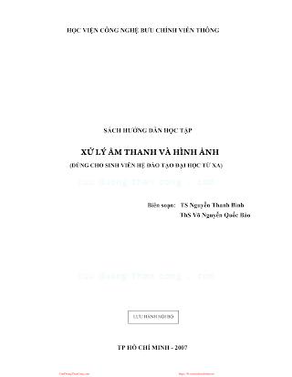 BCVT.Sách Hướng Dẫn Học Tập Xử Lý Âm Thanh Và Hình Ảnh - Ts. Nguyễn Thanh Bình, 245 Trang.pdf