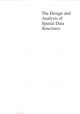0201502550 {01685F1E} The Design and Analysis of Spatial Data Structures [Samet 1989-08].pdf