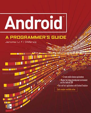 0071599886 {4A45DBEF} Android_ A Programmer_s Guide [DiMarzio 2008-08-20].pdf