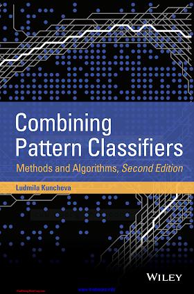 1118315235 {275900DF} Combining Pattern Classifiers_ Methods and Algorithms (2nd ed.) [Kuncheva 2014-09-09].pdf