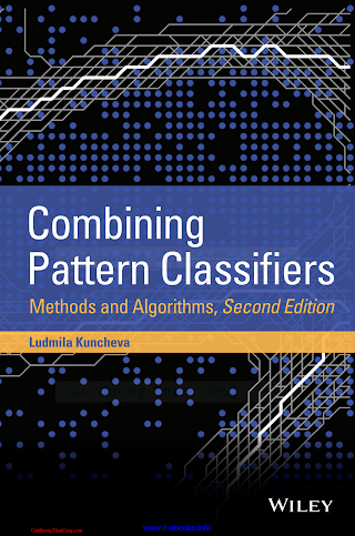 1118315235 {275900DF} Combining Pattern Classifiers_ Methods and Algorithms (2nd ed.) [Kuncheva 2014-09-09].pdf