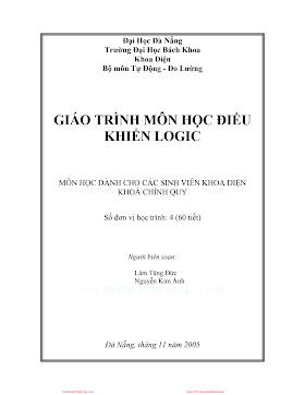 ĐHĐN.Giáo Trình Môn Học Điều Khiển Logic - Ths.Lâm Tăng Đức & Nguyễn Kim Ánh, 218 Trang.pdf